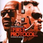 Tony Remy & Bluey, First Protocol