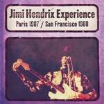 The Jimi Hendrix Experience, Paris 1967 / San Francisco 1968