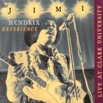 The Jimi Hendrix Experience, Live At Clark University