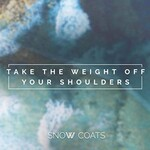 Snow Coats, Take the Weight off Your Shoulders