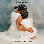 Joy Denalane, Let Yourself Be Loved