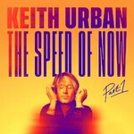 Keith Urban, The Speed of Now Part 1