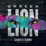 Seventh Day Slumber, Unseen: The Lion