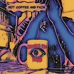 Crooked Eye Tommy, Hot Coffee and Pain