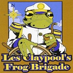 Les Claypool's Frog Brigade, Live Frogs Set 2