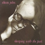 Elton John, Sleeping With the Past mp3