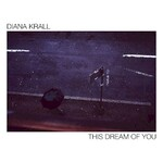 Diana Krall, This Dream Of You