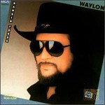 Waylon Jennings, Hangin' Tough