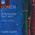 Tippett Quartet, Gorecki: String Quartets Nos. 1 & 2