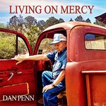 Dan Penn, Living on Mercy