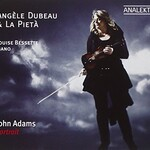 Angele Dubeau & La Pieta, John Adams: Portrait mp3