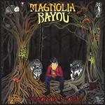 Magnolia Bayou, Strange Place
