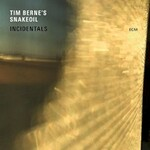 Tim Berne's Snakeoil, Incidentals