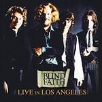Blind Faith, Live In Los Angeles