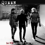 Queen + Adam Lambert, Live Around The World mp3