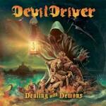 DevilDriver, Dealing with Demons I