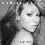 Mariah Carey, The Rarities