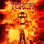 Torch, Reignited