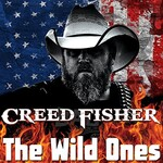 Creed Fisher, The Wild Ones