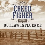 Creed Fisher, Outlaw Influence Vol. 1