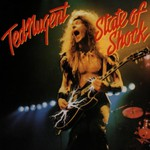 Ted Nugent, State of Shock