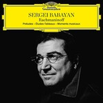 Sergei Babayan, Rachmaninoff: Preludes; Etudes-Tableaux; Moments musicaux mp3
