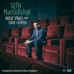 Seth MacFarlane, Great Songs From Stage And Screen