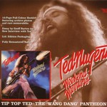 Ted Nugent, Weekend Warriors