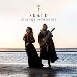 SKALD, Vikings Memories