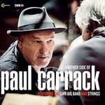 Paul Carrack, Another Side Of Paul Carrack With The Swr Big Band And Strings