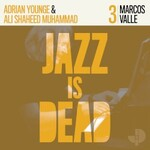 Adrian Younge, Ali Shaheed Muhammad & Marcos Valle, Jazz Is Dead 003
