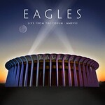 Eagles, Live From The Forum MMXVIII