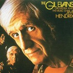 Gil Evans, The Gil Evans Orchestra Plays the Music of Jimi Hendrix
