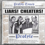 Profyle, Liars! Cheaters!
