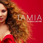 Tamia, Passion Like Fire