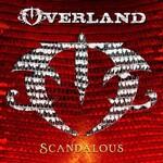 Overland, Scandalous
