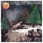 William Elliott Whitmore, I'm With You