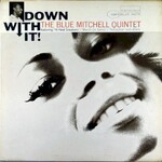 Blue Mitchell, Down With It! mp3