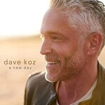 Dave Koz, A New Day