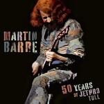 Martin Barre, 50 Years of Jethro Tull