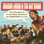 Sharon Jones and the Dap-Kings, Just Dropped In (To See What Condition My Rendition Was In)