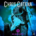 Chris Catena, Re-Discovery