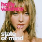 Holly Valance, State of Mind