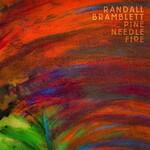Randall Bramblett, Pine Needle Fire