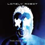 Lonely Robot, Feelings Are Good mp3
