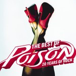 Poison, The Best of Poison: 20 Years of Rock