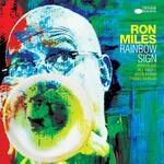 Ron Miles, Rainbow Sign