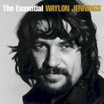 Waylon Jennings, The Essential Waylon Jennings