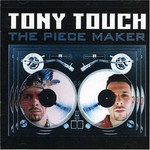Tony Touch, The Piece Maker