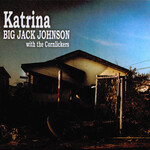 Big Jack Johnson, Katrina